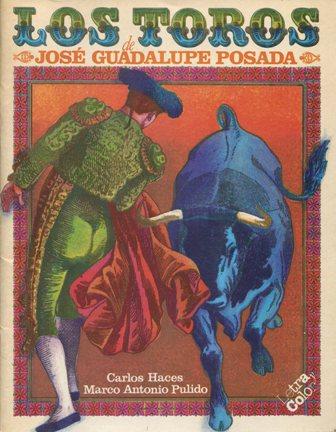 001_LOS TOROS_JOSÉ GUADALUPE POSADA