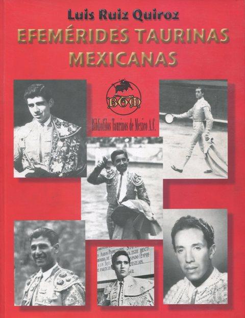 EFEMÉRIDES TAURINAS MEXICANAS_LRQ