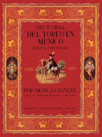 001_PORTADA_N. RANGEL_HISTORIA DEL TOREO EN MÉXICO