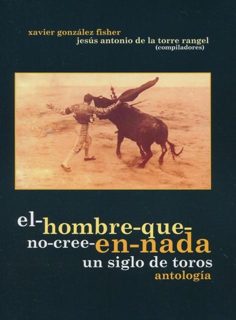 EL-HOMBRE-QUE-NO-CREE-EN-NADA