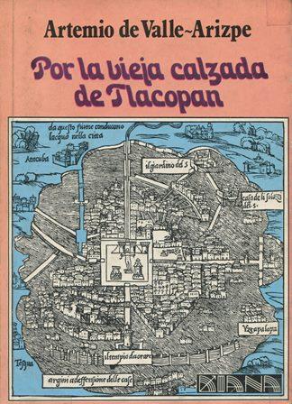 POR LA VIEJA CALZADA DE TLACOPAN