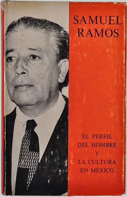 SAMUEL RAMOS_EL PERFIL DEL HOMBRE...