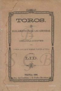 TOROS_REGLAMENTO PARA LAS CORRIDAS... TOLUCA 1886