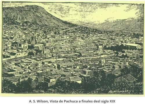 WILSON_PACHUCA FINALES SIGLO XIX