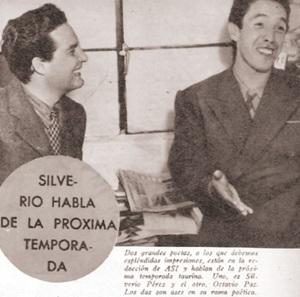 SILVERIO PÉREZ Y OCTAVIO PAZ_1941