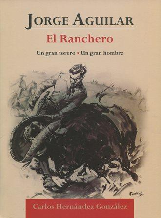 JORGE AGUILAR_EL RANCHERO...